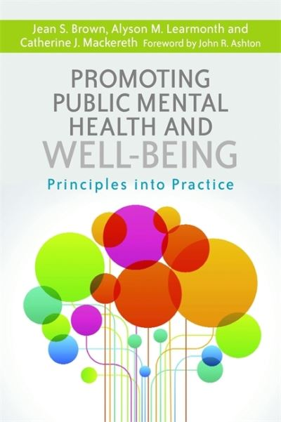 Promoting public mental health and wellbeing principles into practice