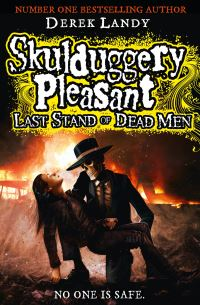 Derek Landy Last Stand of Dead Men