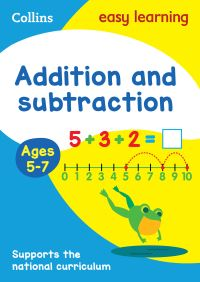 Addition and subtraction. Ages 5-7
