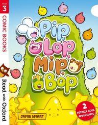 Pip, Lop, Mip, Bop