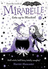 Mirabelle gets up to mischief