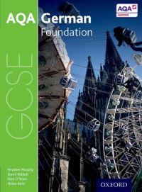 AQA GCSE German for 2016. Foundation Student book