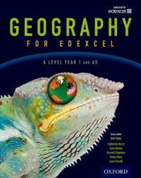 Geography for Edexcel. A level, Year 1 and AS level