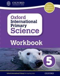 Oxford international primary science. Workbook 5
