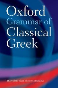 The Oxford grammar of classical Greek