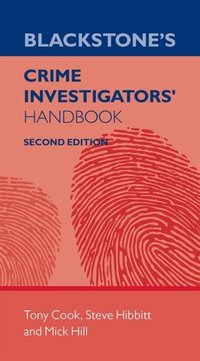 Blackstone's crime investigators' handbook