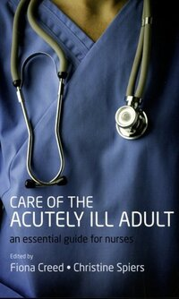 Care of the acutely ill adult