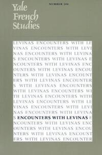 """Encounters with Levinas"" by Thomas Trezise"