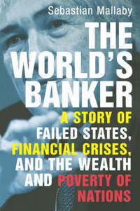 """The World's Banker"" by Sebastian Mallaby"