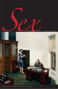 """Sex and the Office"" by Julie Berebitsky"
