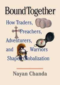 """Bound Together"" by Nayan Chanda"