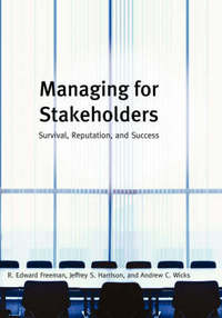 """Managing for Stakeholders"" by R. Edward Freeman"