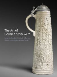 """The Art of German Stoneware Ceramics, 1400-1900"" by Jack Hinton"