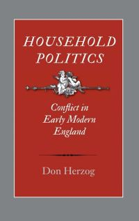 """Household Politics"" by Don Herzog"