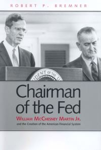 """Chairman of the Fed"" by Robert P Bremner"