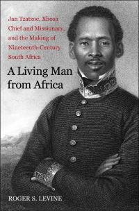 """A Living Man from Africa"" by Roger S. Levine"