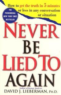 Jacket Image For: Never be Lied to Again