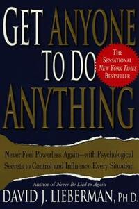Jacket Image For: Get Anyone to Do Anything