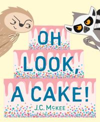 Jacket Image For: Oh Look, a Cake!
