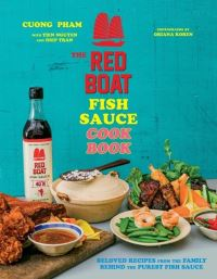 Jacket Image For: The Red Boat Fish Sauce Cookbook