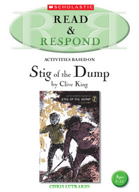 Activities Based On Stig of the Dump By Clive King
