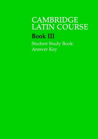 Cambridge Latin course. Book III Student study book answer key