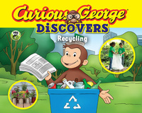 Jacket Image For: Curious George Discovers Recycling (science storybook)