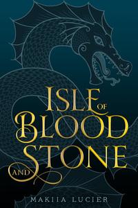 Jacket Image For: Isle of Blood and Stone