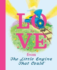 Jacket Image For: Love from the Little Engine That Could