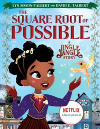 Jacket Image For: The Square Root of Possible: A Jingle Jangle Story