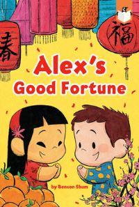 Jacket Image For: Alex's Good Fortune