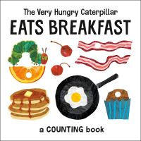 Jacket Image For: The Very Hungry Caterpillar Eats Breakfast