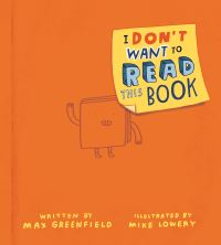 Jacket Image For: I Don't Want to Read This Book