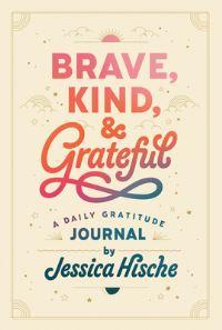 Jacket Image For: Brave, Kind, and Grateful