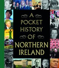 A pocket history of Northern Ireland