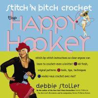 Jacket Image For: Stitch 'n Bitch Crochet