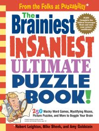 Jacket Image For: The Brainiest, Insaniest, Ultimate Puzzle Book!