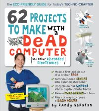 Jacket Image For: 62 Projects to Make with a Dead Computer
