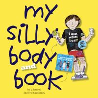 Jacket Image For: My Silly Body and Book