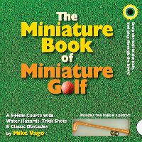 Jacket Image For: The Miniature Book of Miniature Golf