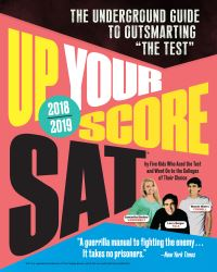 Jacket Image For: Up Your Score: SAT, 2018-2019 Edition
