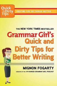 Jacket Image For: Grammar Girl's Quick and Dirty Tips for Better Writing