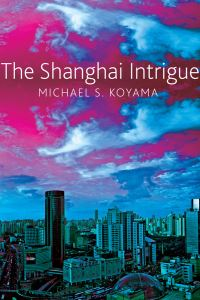 Jacket image for The Shanghai Intrigue