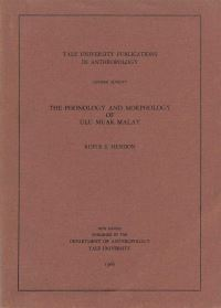 """The Phonology and Morphology of Ulu Muar Malay"" by R. Hendon"
