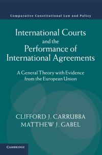 International courts and the performance of international agreements