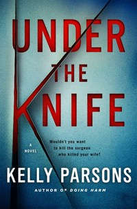 Jacket Image For: Under the Knife