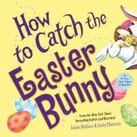 Jacket Image For: How to Catch the Easter Bunny