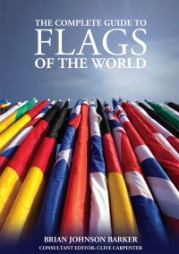Jacket image for The Complete Guide to Flags of the World, 3rd Edn