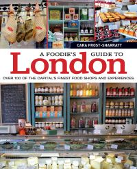 Jacket image for A Foodie's Guide to London