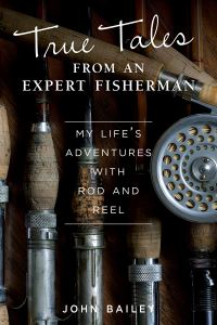 Jacket image for True Tales from an Expert Fisherman